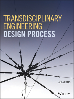 Ertas, Atila - Transdisciplinary Engineering Design Process, ebook
