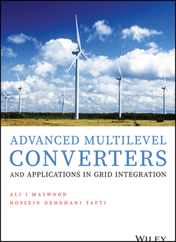 Maswood, Ali Iftekhar - Advanced Multilevel Converters and Applications in Grid Integration, e-kirja