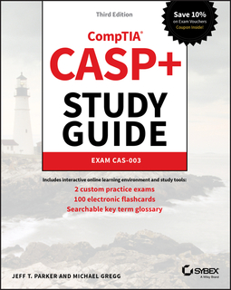 Gregg, Michael - CASP+ CompTIA Advanced Security Practitioner Study Guide: Exam CAS-003, ebook