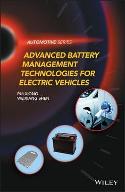Shen, Weixiang - Advanced Battery Management Technologies for Electric Vehicles, ebook