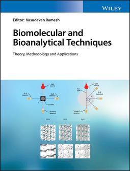 Ramesh, Vasudevan - Biomolecular and Bioanalytical Techniques: Theory, Methodology and Applications, ebook