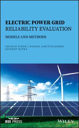 Jirutitijaroen, Panida - Electric Power Grid Reliability Evaluation: Models and Methods, e-kirja