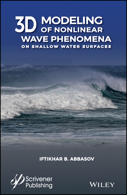 Abbasov, Iftikhar B. - 3D Modeling of Nonlinear Wave Phenomena on Shallow Water Surfaces, ebook