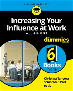 Schlachter, Christina Tangora - Increasing Your Influence at Work All-in-One For Dummies, ebook