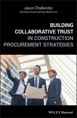 Challender, Jason - Building Collaborative Trust in Construction Procurement Strategies, ebook