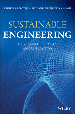 Adams, Jeffrey A. - Sustainable Engineering: Drivers, Metrics, Tools, and Applications, e-bok