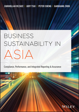 Cheng, Peter - Business Sustainability in Asia: Compliance, Performance, and Integrated Reporting and Assurance, ebook