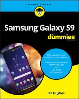 Hughes, Bill - Samsung Galaxy S9 For Dummies, ebook