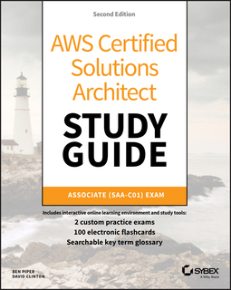 Clinton, David - AWS Certified Solutions Architect Study Guide: Associate SAA-C01 Exam, ebook