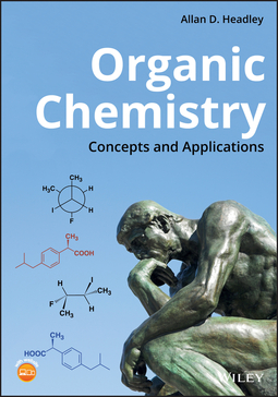 Headley, Allan D. - Organic Chemistry: Concepts and Applications, ebook