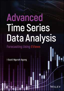 Agung, I. Gusti Ngurah - Advanced Time Series Data Analysis: Forecasting Using EViews, ebook