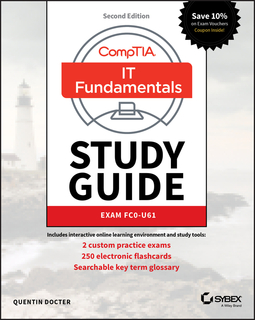 Docter, Quentin - CompTIA IT Fundamentals (ITF+) Study Guide: Exam FC0-U61, e-kirja