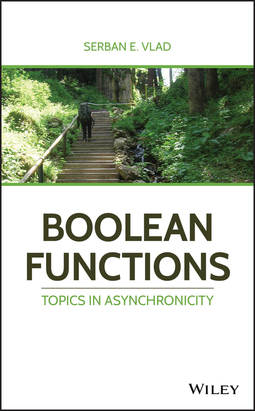 Vlad, Serban E. - Boolean Functions: Topics in Asynchronicity, ebook