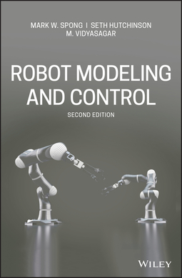 Hutchinson, Seth - Robot Modeling and Control, ebook