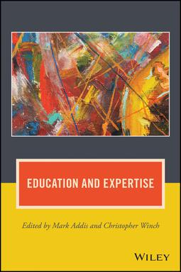 Addis, Mark - Education and Expertise, ebook