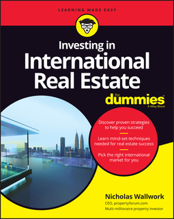 Wallwork, Nicholas - Investing in International Real Estate For Dummies, ebook