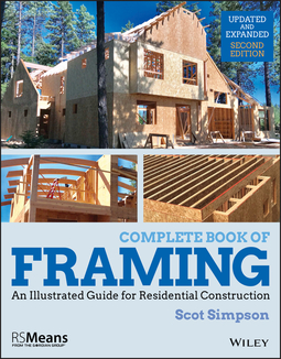 Simpson, Scot - Complete Book of Framing: An Illustrated Guide for Residential Construction, ebook