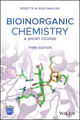 Roat-Malone, Rosette M. - Bioinorganic Chemistry: A Short Course, ebook