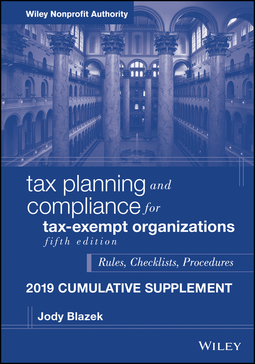 Blazek, Jody - Tax Planning and Compliance for Tax-Exempt Organizations, Fifth Edition 2019 Cumulative Supplement, ebook