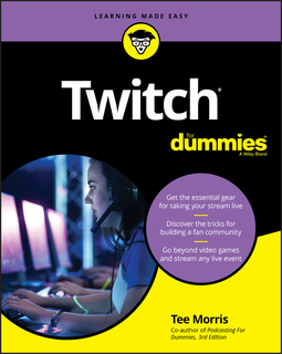 Morris, Tee - Twitch For Dummies, ebook
