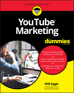 Eagle, Will - YouTube Marketing For Dummies, ebook