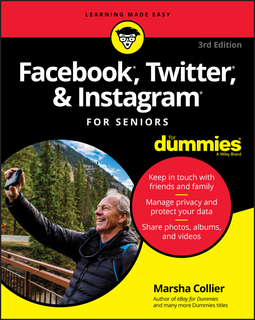 Collier, Marsha - Facebook, Twitter, & Instagram For Seniors For Dummies, ebook