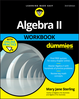 Sterling, Mary Jane - Algebra II Workbook For Dummies, e-kirja