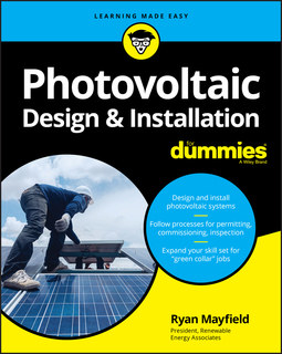 Mayfield, Ryan - Photovoltaic Design and Installation For Dummies, ebook