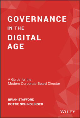 Schindlinger, Dottie - Governance in the Digital Age: A Guide for the Modern Corporate Board Director, ebook