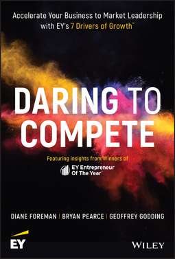 Foreman, Diane - Daring to Compete: Accelerate your business to market leadership with EY's 7 Drivers of Growth, e-kirja