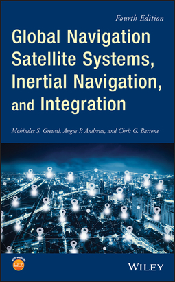 Andrews, Angus P. - Global Navigation Satellite Systems, Inertial Navigation, and Integration, ebook