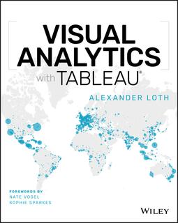 Loth, Alexander - Visual Analytics with Tableau, ebook
