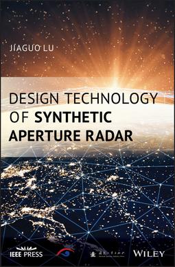 Lu, Jiaguo - Design Technology of Synthetic Aperture Radar, ebook