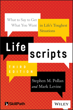 Levine, Mark - Lifescripts: What to Say to Get What You Want in Life's Toughest Situations, ebook