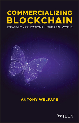 Welfare, Antony - Commercializing Blockchain: Strategic Applications in the Real World, ebook