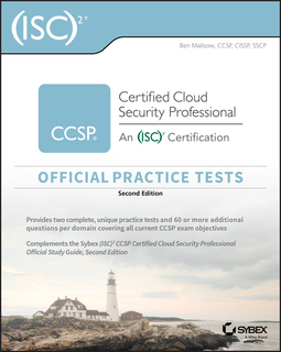 Malisow, Ben - (ISC)2 CCSP Certified Cloud Security Professional Official Practice Tests, ebook