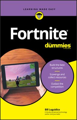 Loguidice, Bill - Fortnite For Dummies, ebook