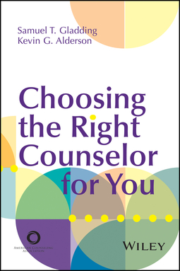 Alderson, Kevin G. - Choosing the Right Counselor For You, ebook
