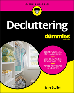 Stoller, Jane - Decluttering For Dummies, e-kirja