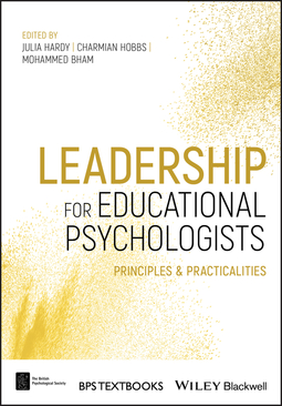 Bham, Mohammed - Leadership for Educational Psychologists: Principles and Practicalities, ebook