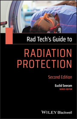 Seeram, Euclid - Rad Tech's Guide to Radiation Protection, ebook