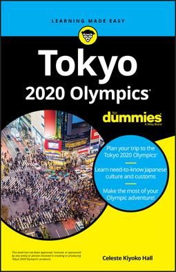 Hall, Celeste Kiyoko - Tokyo 2020 Olympics For Dummies, e-bok
