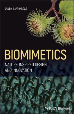 Primrose, Sandy B. - Biomimetics: Nature-Inspired Design and Innovation, ebook
