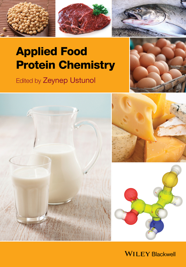 Ustunol, Zeynep - Applied Food Protein Chemistry, ebook