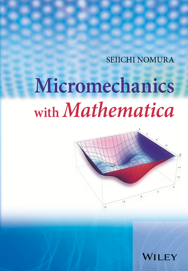 Nomura, Seiichi - Micromechanics with Mathematica, ebook