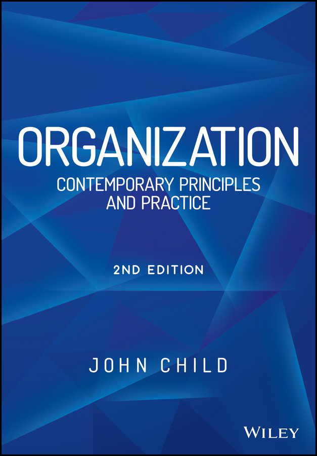 Child, John - Organization: Contemporary Principles and Practice, ebook