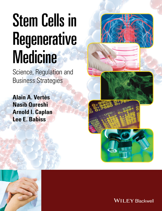 Babiss, Lee E. - Stem Cells in Regenerative Medicine: Science, Regulation and Business Strategies, ebook