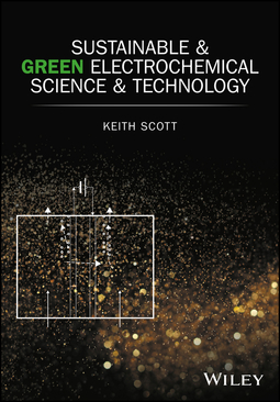 Scott, Keith - Sustainable and Green Electrochemical Science and Technology, ebook