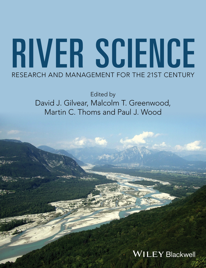 Gilvear, David J. - River Science: Research and Management for the 21st Century, ebook
