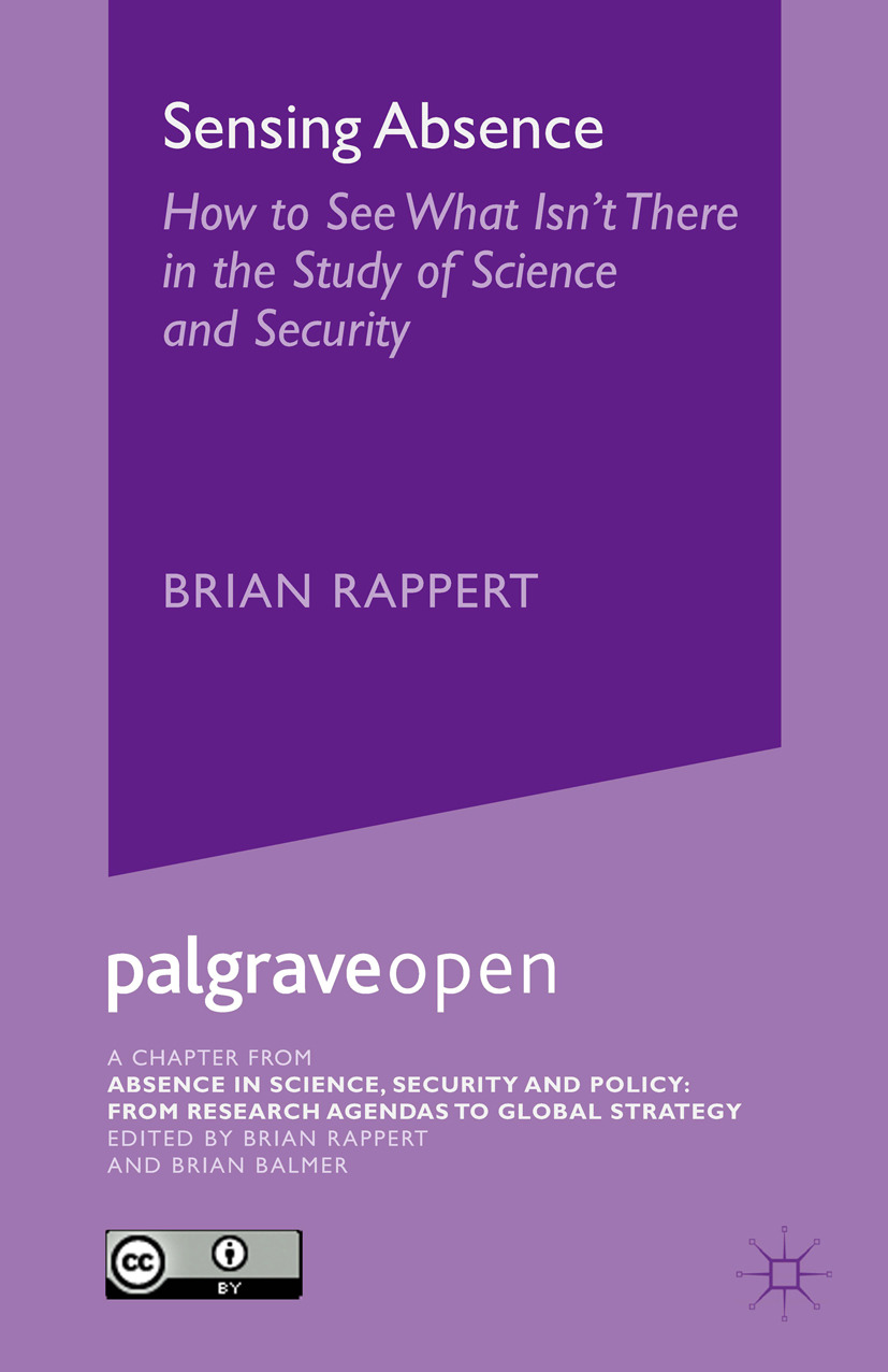 Rappert, Brian - Sensing Absence: How to See What Isn't There in the Study of Science and Security, ebook